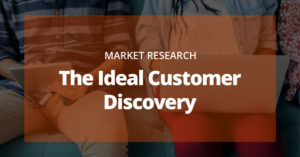 Market Research – Finding The Ideal Customer