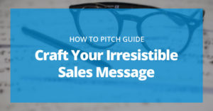 How to Craft A Sales Message That Sells